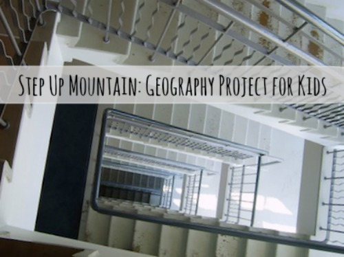 Stairs Guerrilla Geography Project for Kids- Kid World Citizen
