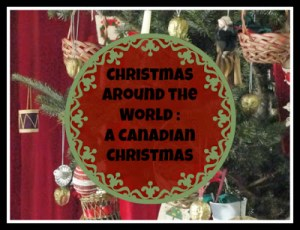 Christmas in Canada- Kid WOrld CItizen
