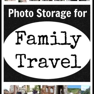 Photo Storage for Family Travel- Kid World Citizen