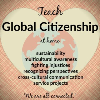 Global Citizenship at Home Tips- Kid World Citizen