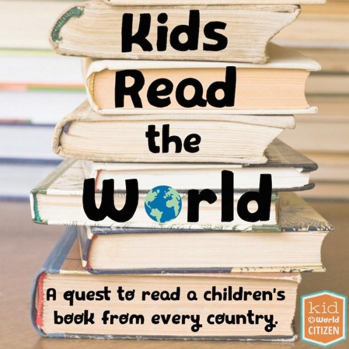 Kids Read the World Kid World Citizen
