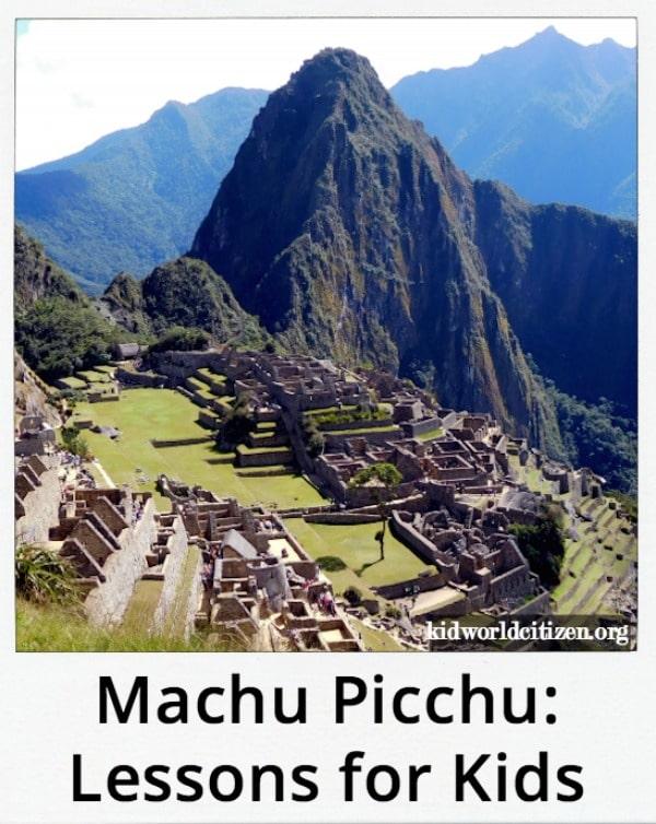Machu Picchu Reading Activities Kids Lessons- Kid World Citizen