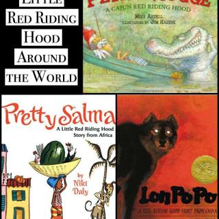 Little Red Riding Hood: 3 Multicultural Versions