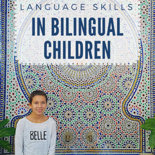 Bilingual Children: How to Improve their Language Skills