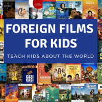 Best Movies for Kids from Around the World (Plus Lesson Plans!)