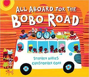 All Aboard Bobo Road Kids Books about Africa- Kid World Citizen