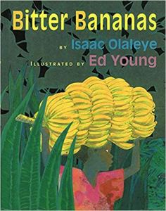 Bitter Bananas Nigeria Books Africa- Kid World Citizen
