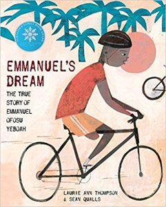 Emmanuel's Dream Ghana Africa Book for Kids- Kid World Citizen