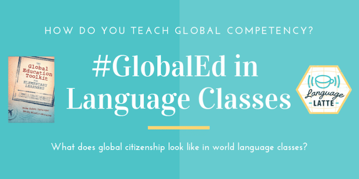 #GlobalEd in Language Classes- Kid World Citizen