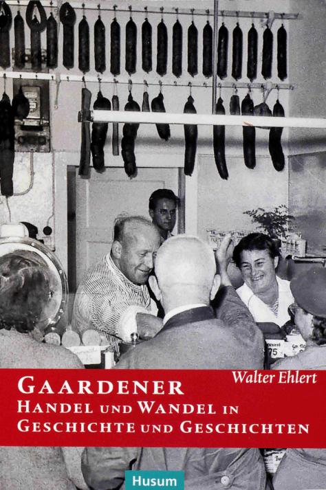 Ehlert, Gaardener Handel und Wandel (Titel)
