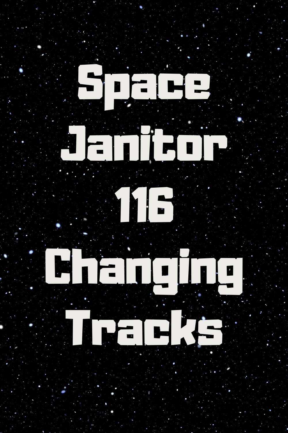 Space Janitor 116