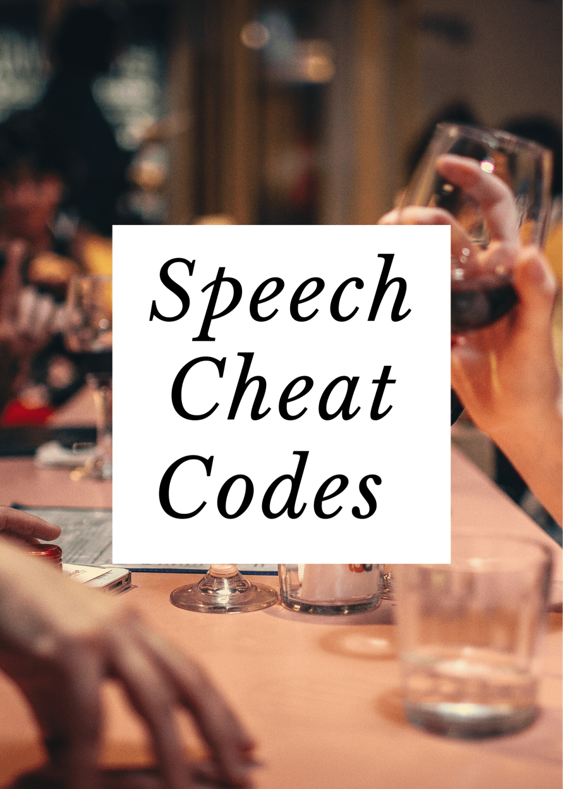 Speech Cheat Codes