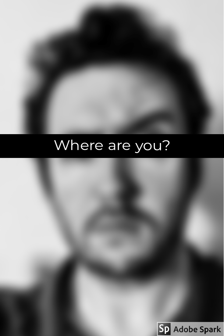 Where are you?