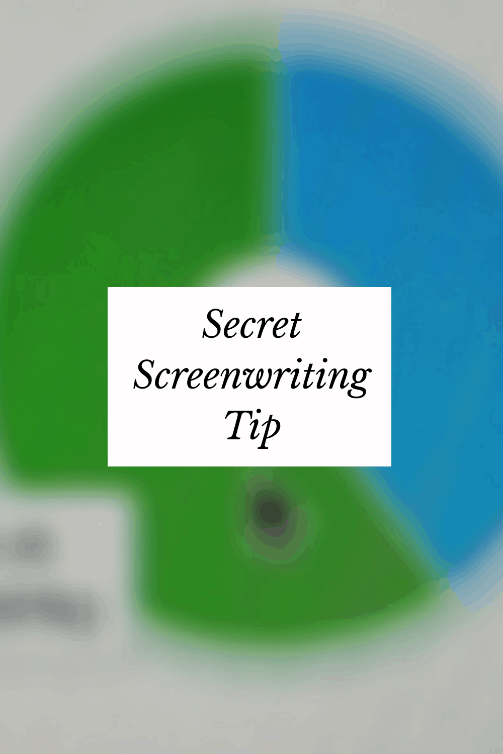 Secret Screenwriting Tip