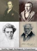 Johann Goethe, Friedrich Hegel, Soren Kierkegaard, Arthur Schopenhauer
