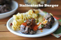 Italienische Burger vom (Backofen-)Grill