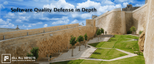 Software Quality Defense in Depth