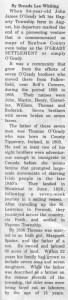 This story and linked photos was written by Brenda Lee-Whiting and published in the Eganville Leader April 2nd, 1975. It is the story of the O'Grady family and Settlement about 9 miles south-west of Killaloe along the Opeongo Line. This is part 1 of 19