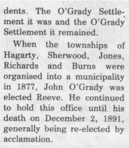 This story and linked photos was written by Brenda Lee-Whiting and published in the Eganville Leader April 2nd, 1975. It is the story of the O'Grady family and Settlement about 9 miles south-west of Killaloe along the Opeongo Line. This is part 10 of 19