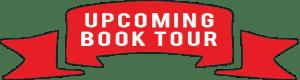 Upcoming Book Tour