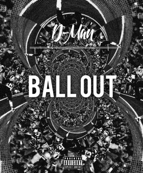 D-Man - Ball Out [ARTWORK]