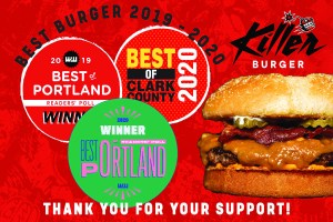 voted best burger in Portland and Vancouver