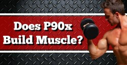 Does P90X Build Muscle