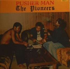 The Pioneers - Pusher man LP