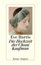Eve Harris, Die Hochzeit der Chani Kaufman