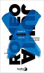 Gerhard Falkner, Romeo oder Julia Cover