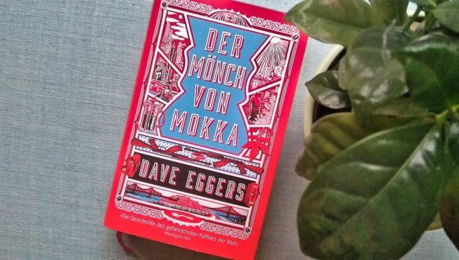 Dave Eggers, Der Mönch von Mokka
