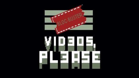 Videos, Please