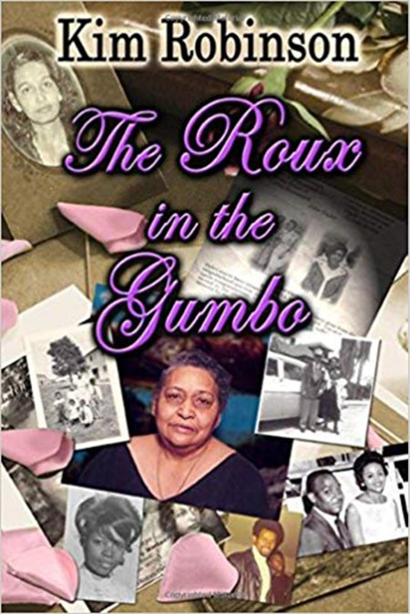 https://i0.wp.com/kim-robinson.com/wp-content/uploads/2017/08/The-Roux-In-The-Gumbo-by-Kim-Robinson.jpg?w=450