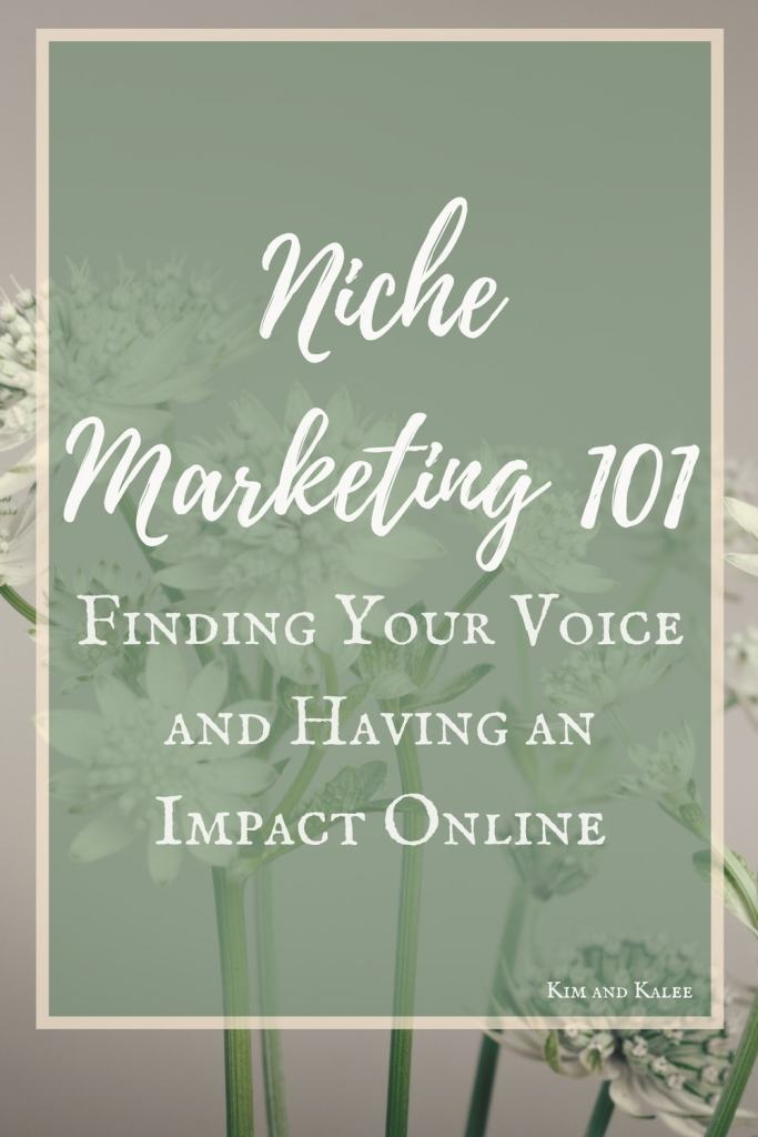 Niche Marketing to build an online community and make money blogging.