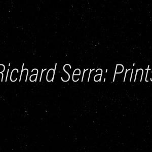 RSerra_Prints_Exhibitions