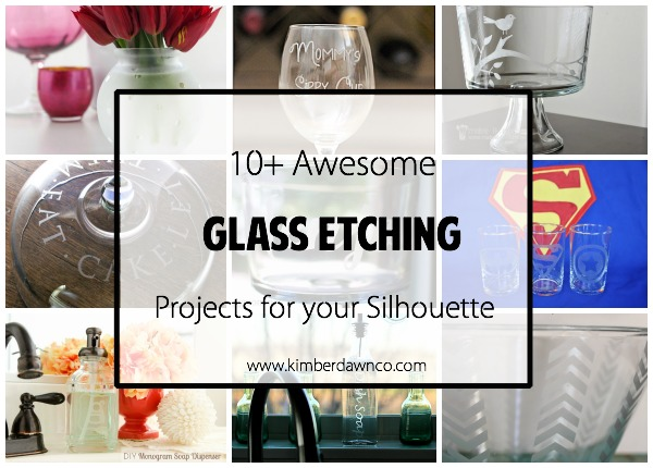 10+ Awesome Glass Etching Projects
