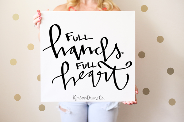 Freebie Friday! Hand Lettered Full Hands Full Heart SVG Cut File (+ PNG and Studio3) | KimberDawnCo.com