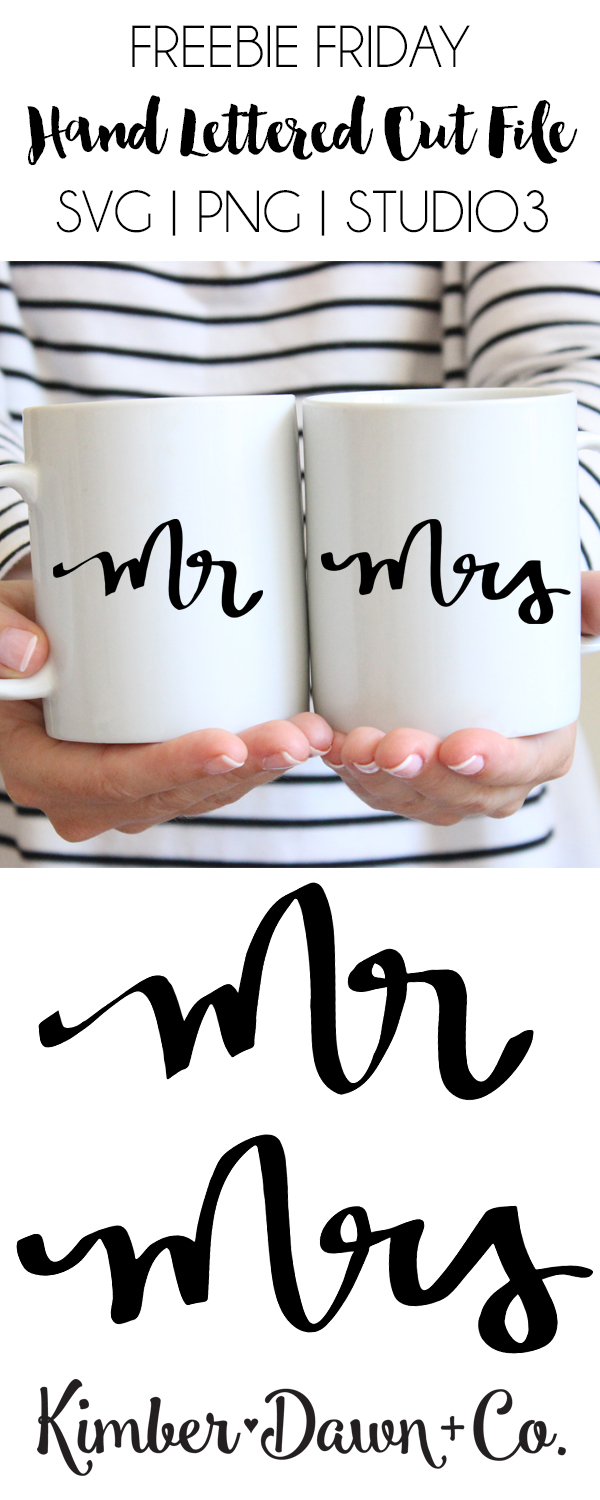 FREEBIE FRIDAY! Hand Lettered Mr & Mrs Free SVG Cut File | KImberDawnCo.com