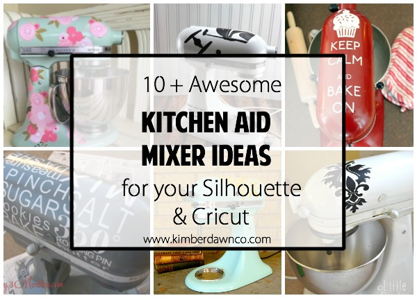 10+ Awesome Kitchen Aid Mixer Ideas