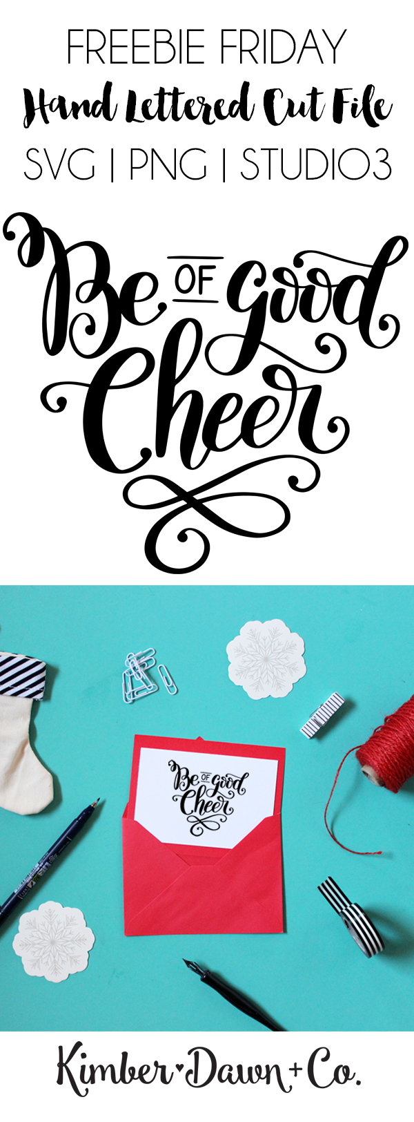 Hand Lettered Be of Good Cheer Free SVG Cut File | KimberDawnCo.com