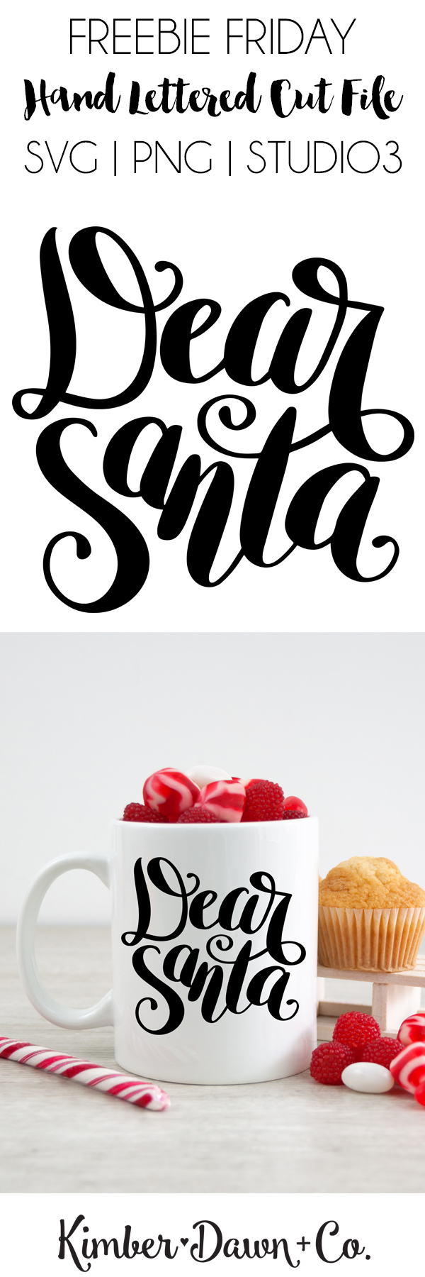 Hand Lettered Dear Santa Free SVG Cut File | KimberDawnCo.com