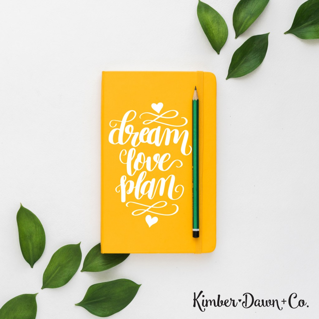 Hand Lettered Dream Love Plan Free SVG Cut File