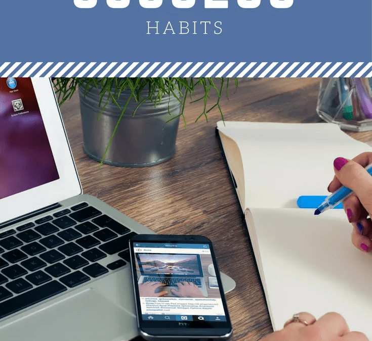7 Success Habits for a More Productive Day