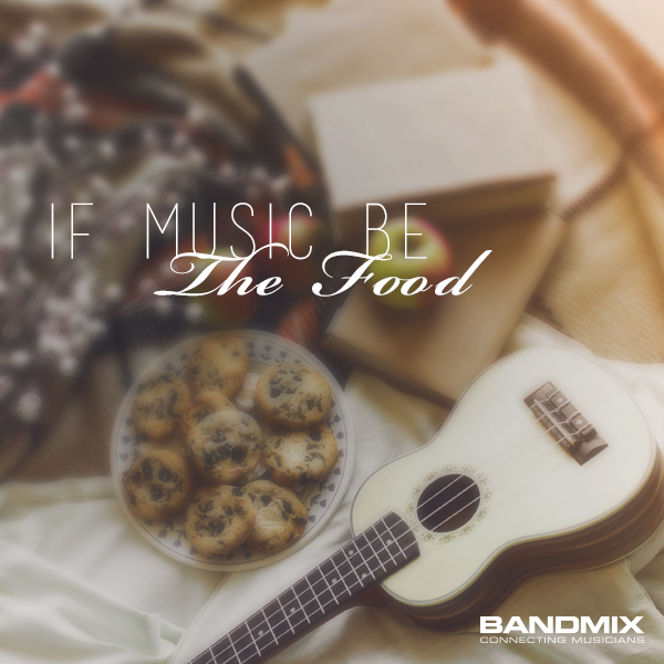 If-Music-Be-Food-1-1