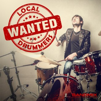 WANTED-Local-Drummers-1-1
