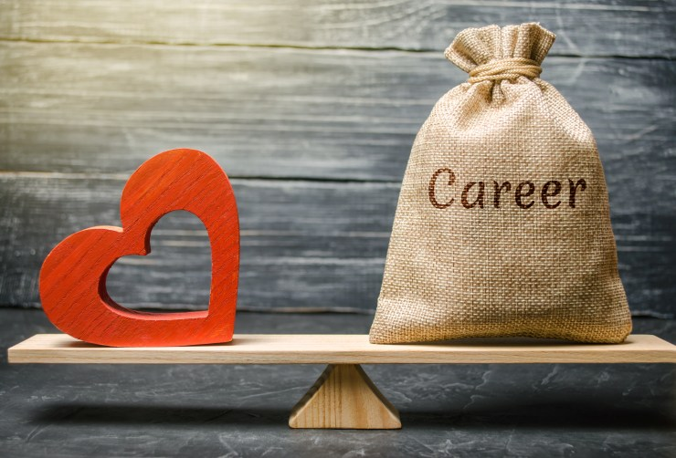 Follow Your Passion or Your Career Path
