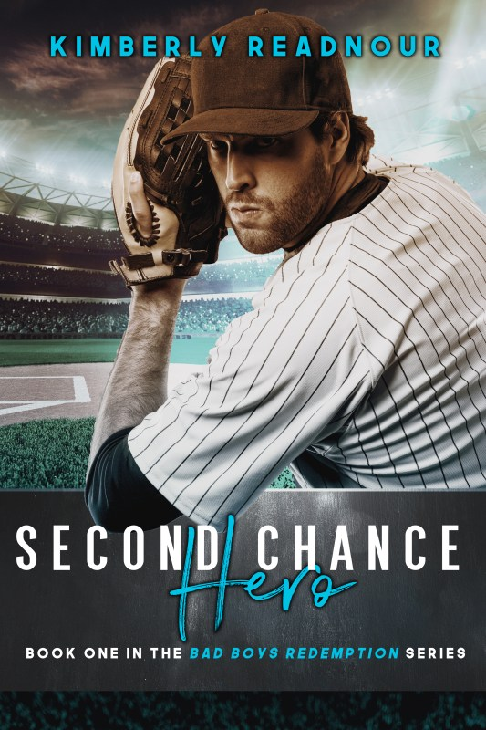 Second Chance Hero: Book One of the Bad Boys Redemption Series
