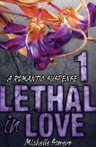 lethal in love
