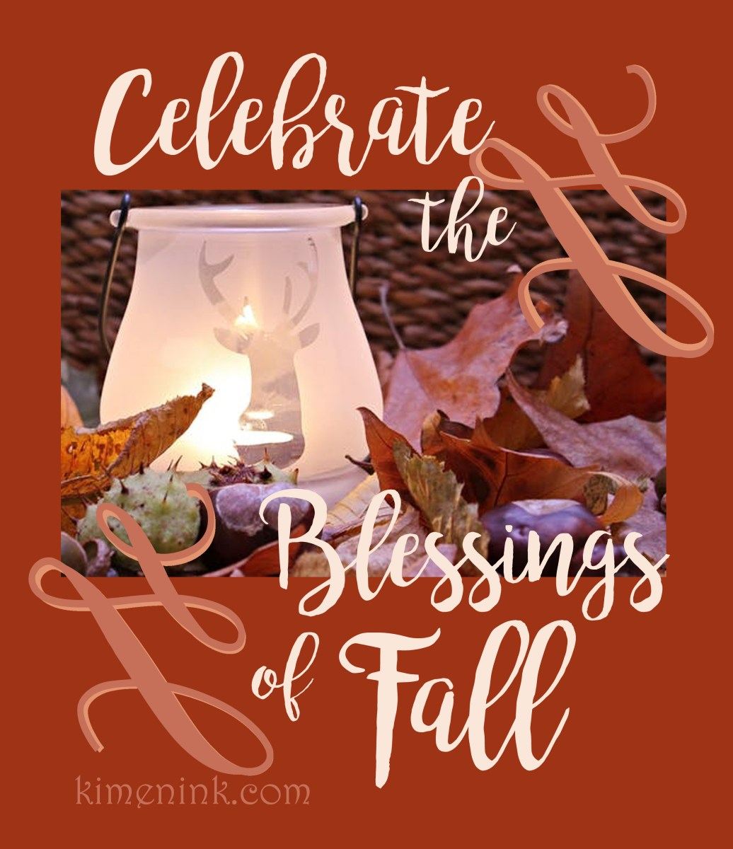 Gather Together and Celebrate The Many Blessings of Fall