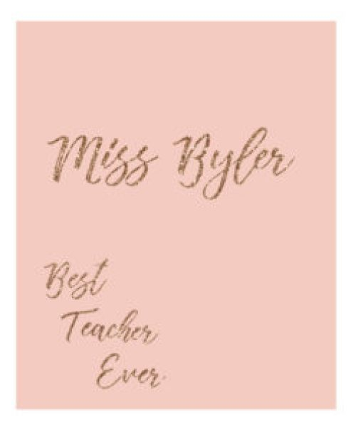 rose gold best teacher cover ready to print